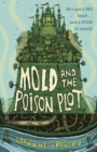 Image for Mold and the poison plot