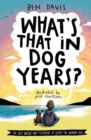 Image for What's that in dog years?