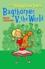 Image for Bagthorpes v. the world