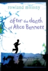 Image for After the death of Alice Bennett