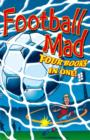 Image for Football mad