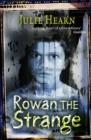 Image for Rowan the strange