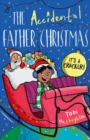 Image for The accidental Father Christmas