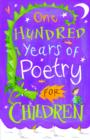 Image for One hundred years of poetry for children