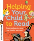Image for Helping your child to read  : practical advice and top tips!