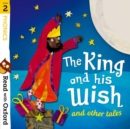 Image for The king and his wish and other tales