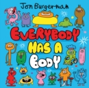 Image for Everybody has a body
