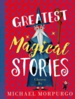 Image for Greatest magical stories