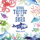 Image for Steve, terror of the seas