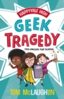 Image for Geek tragedy