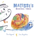 Image for Matisse's magical trail