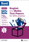 Image for Bond SATs Skills: English and Maths Test Paper Pack for SATs Practice