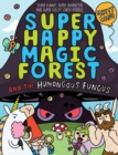 Image for Super Happy Magic Forest and the humongous fungus
