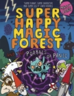 Image for Super happy magic forest and the portals of panic