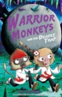 Image for Warrior Monkeys and the deadly trap