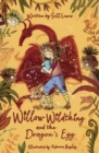 Image for Willow Wildthing and the dragon's egg
