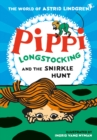 Image for Pippi Longstocking and the snirkle hunt