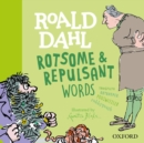 Image for Roald Dahl rotsome & repulsant words