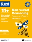 Image for Bond non-verbal reasoning assessment papersChallenge,: 11+ years