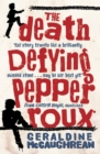 Image for The death defying Pepper Roux