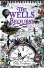 Image for The Wells bequest