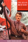 Image for The 'Hitler myth'  : image and reality in the Third Reich