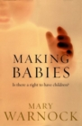 Image for Making babies  : is there a right to have children?