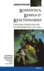 Image for Romantics, rebels and reactionaries  : English literature and its background, 1760-1830