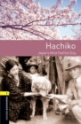 Image for Oxford Bookworms Library: Level 1: Hachiko: Japan's Most Faithful Dog : Graded readers for secondary and adult learners