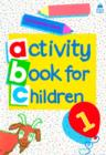 Image for Oxford Activity Books for Children: Book 1