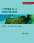 Image for Putting CLIL into practice