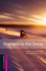 Image for Oranges in the Snow, Oxford Bookworms Library