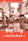 Image for Oxford Read and Imagine: Level 2:: In the Big City activity book