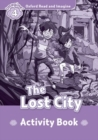Image for Oxford Read and Imagine: Level 4:: The Lost City activity book