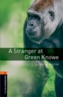 Image for Oxford Bookworms Library: Level 2:: A Stranger at Green Knowe