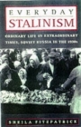 Image for Everyday Stalinism  : ordinary life in extraordinary times