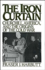 Image for The Iron Curtain : Churchill, America, and the Origins of the Cold War