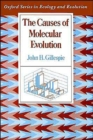 Image for The Causes of Molecular Evolution