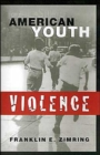 Image for American Youth Violence
