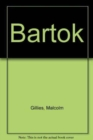 Image for Bartok : His Life and Works