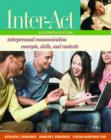 Image for Inter-act  : interpersonal communication concepts, skills, and contexts : Includes Inter-action! CD