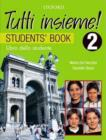 Image for Tutti Insieme! 2 Student Book