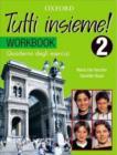 Image for Tutti Insieme! Level 2 Workbook