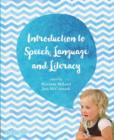 Image for Introduction to speech, language and literacy