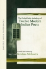 Image for The Oxford India Anthology of Twelve Modern Indian Poets