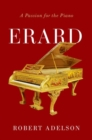 Image for Erard  : a passion for the piano