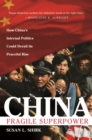 Image for China: fragile superpower