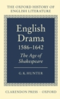 Image for English drama, 1586-1642  : the age of Shakespeare