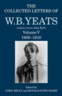 Image for The collected letters of W.B. YeatsVolume V,: 1908-1910