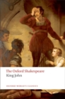 Image for The Oxford Shakespeare: King John